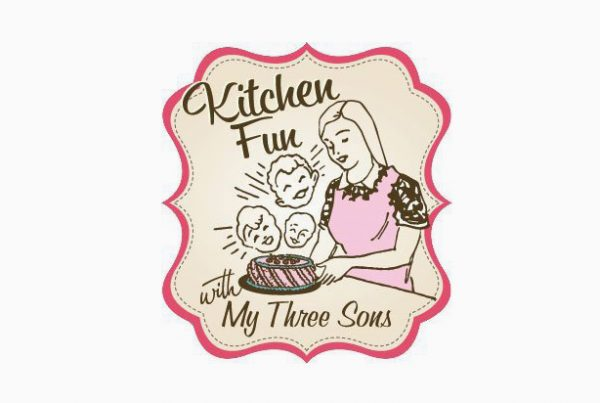 Kitchen Fun with My Three Sons